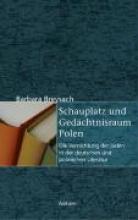 Breysach, Barbara Schauplatz und Gedächtnisraum Polen