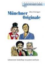 Schweiggert, Alfons Mnchner Originale