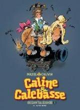 Cauvin, Raoul Caline & Calebasse