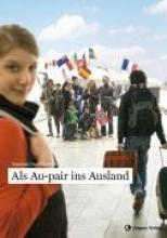 Caudera-Preil, Susanne Als Au-pair ins Ausland