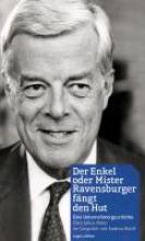 Maier, Otto Julius Der Enkel oder Mister Ravensburger f?ngt den Hut.