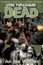 Kirkman, Robert The Walking Dead 26: An die Waffen