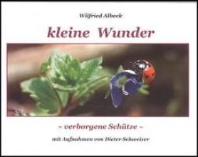 Albeck, Wilfried Kleine Wunder