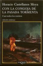 Castellanos Moya, Horacio Con la Congoja de la Pasada Tormenta