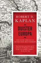 Robert Kaplan , Duister Europa