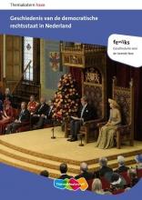Feniks Havo geschiedenis van de democratische rechtstaat in Nederland