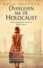 Ruth Gruener , Overleven na de Holocaust