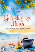 Aline van Wijnen , Gelukkig op Ibiza