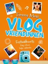 Emma Moss , Vlogvriendinnen 5 - Festivalkoorts - Dag school, hallo vakantie