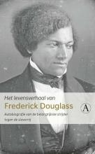Frederick Douglass , Het levensverhaal van Frederick Douglass