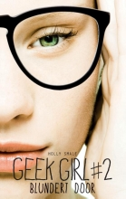 Smale, Holly Geek girl  / 2 Blundert door