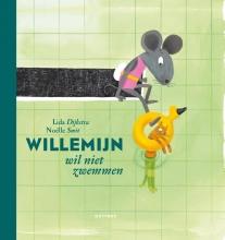 Lida  Dykstra Willemijn : Willemijn wil niet zwemmen