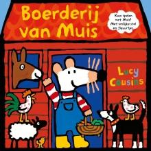 Lucy  Cousins Boerderij van Muis