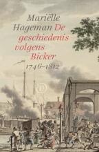 Mariëlle Hageman , De geschiedenis volgens Bicker
