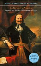 Ronald Prud`homme van Reine , Rechterhand van Nederland