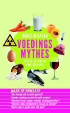 Martijn B.  Katan Voedingsmythes