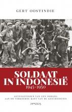 Gert Oostindie , Soldaat in Indonesië, 1945-1950