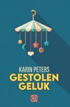 Karin Peters , Gestolen geluk