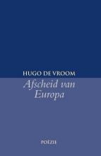 Hugo de Vroom Afscheid van Europa