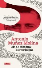 Antonio  Muñoz Molina Als de schaduw die verdwijnt