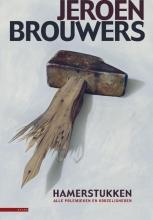 Brouwers, Jeroen Hamerstukken