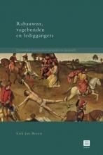 Erik-Jan Broers , Rabauwen,vagebonden en lediggangers