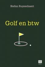 Stefan Ruysschaert , Golf en btw