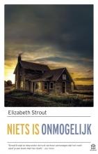 Elizabeth  Strout Niets is onmogelijk