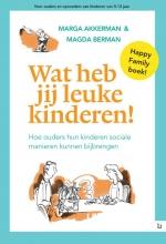 Marga  Akkerman, Magda  Berman Wat heb jij leuke kinderen!
