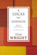 Tom Wright , Lucas voor iedereen Deel 2