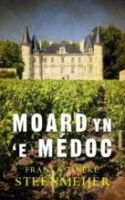 Steenmeijer, Frans / Steenmeijer, Tineke Moard yn `e Médoc