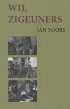 Jan  Yoors Wij, zigeuners