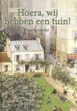 Gerda  Muller Hoera, wij hebben een tuin!