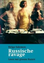 Helga Salemon , Russische ravage