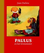 Jean  Dulieu Paulus en het levenswater