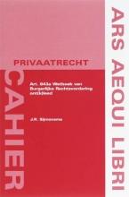J.R. Sijmonsma , Art. 843a Wetboek van Burgerlijke Rechtsvordering ont(k)leed
