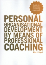 Alex  Engel Personal and organisational development by means of professional coaching