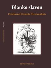 Ferdinand Domela Nieuwenhuis , Blanke slaven, een vergeten hoofdstuk