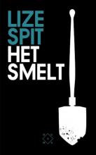 Lize  Spit Het smelt