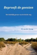 W. van der Zwaag , Beproeft de geesten
