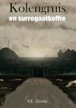Siegmund  Zasada Kolengruis en surrogaatkoffie