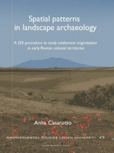 Anita  Casarotto Spatial Patterns in Landscape Archaeology