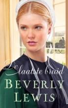 Beverly  Lewis De laatste bruid - Hickory Hollow 5