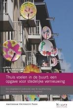 J.W. Duyvendak Peter van der Graaf, Thuis voelen in de buurt: een opgave voor stedelijke vernieuwing