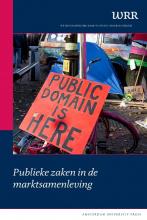 Wetenschappelijke Raad voor het Regeringsbeleid , Publieke zaken in de marktsamenleving