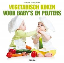 Sharon van Wieren , Vegetarisch koken voor baby`s en peuters