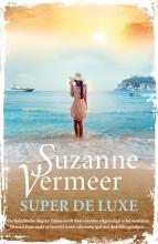 Suzanne Vermeer , Super de luxe