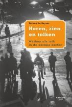 Raïssa De Keyser , Horen, zin en tolken