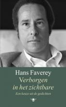 Hans Faverey , Verborgen in het onzichtbare