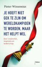 Pieter  Winsemius Je hoeft niet gek te zijn om wereldkampioen te worden, maar het helpt wel